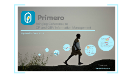 Primero: Bringing Coherence to CP and GBV Info Mgmt