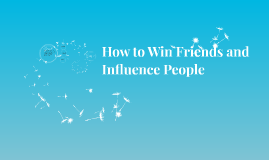 Copy of Win Friends and Influence People