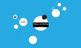 Today I am feeling _____.