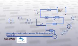 Compendio Lineamientos Generales para Trámites de Exportació