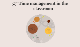 Copy of Time management in the classroom