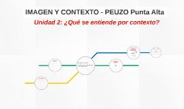IMAGEN Y CONTEXTO - PEUZO Punta Alta