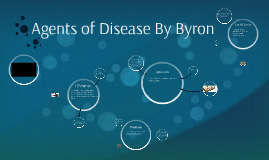 Agents of Disease By Byron
