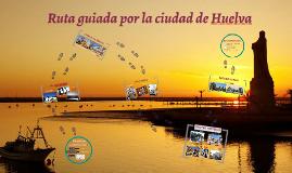 Ruta guiada por la ciudad de Huelva