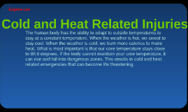 Cold and Heat Related Injuries