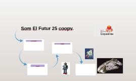 Som El Futur 25 coopv.