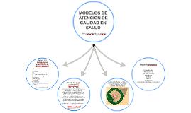 MODELOS DE ATENCIÓN DE CALIDAD EN SALUD