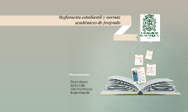 Reglamento estudiantil y normas académicas de pregrado