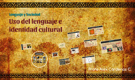 Uso del lenguaje e identidad cultural