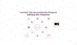 LAS DIEZ TÉCNICAS MÁS EFECTIVAS DE SUPERACIÓN PERSONAL