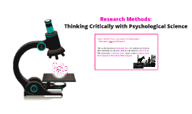 Research Methods: Thinking Critically With Psychology