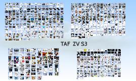 TAF ZV S3