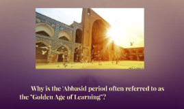Why is the 'Abbasid period often referred to as the