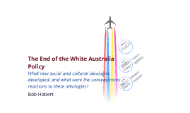 The end of the White Australia policy