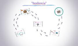 Copy of Camino a la Resiliencia