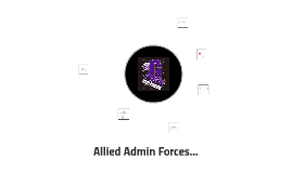 Allied Admin Forces...
