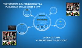 TRATAMIENTO DEL PERIODISMO Y LA PUBLICIDAD EN LAS SERIES DE