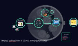 METODOS químicos PARA EL CONTROL DE MICROORGANISMOS