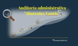 """Auditoria administrativa """"Abarrotes Lauris"""""""