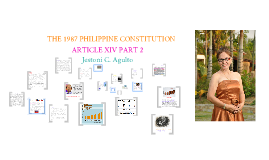 PHILIPPINE CONSTITUTION (1987) ARTICLE XIV PART 2