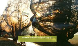 Copy of ENSTALASYON VE LAND ART