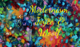 Copy of Modernism, Joyce, and Ireland