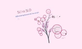 SLI vs. SLD