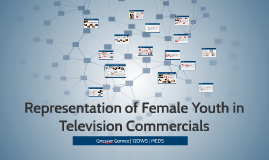 Representation of Female Youth in Television Commercials