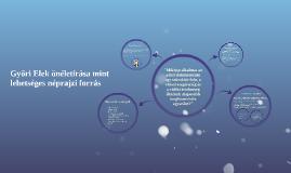 Győri Elek önéletírása mint lehetséges néprajzi forrás