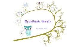 Copy of Myasthenia Gravis