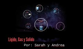 Liqido, Gas y Solidos