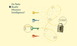 Do Tests Really Measure Intelligence