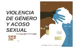VIOLENCIA DE GÉNERO Y ACOSO SEXUAL