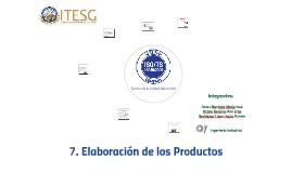 7. Elaboración de Productos