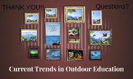 Current Trends in Outdoor Education