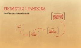 PROMETEU I PANDORA
