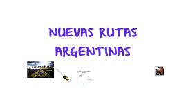 Nuevas rutas argentinas