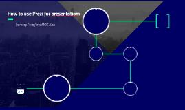 How to use Prezi for presentatiom