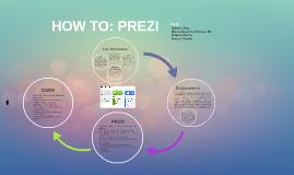 HOW TO: PREZI