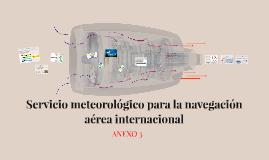 Servicio meteorológico para la navegación aérea internaciona