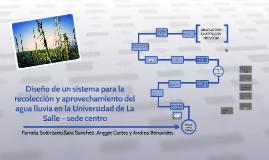 Diseño de un sistema para la recolección y aprovechamiento d