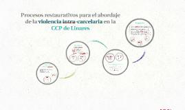 Procesos restaurativos en la CCP de Linares