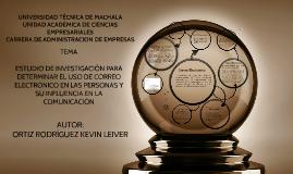 Copy of ESTUDIO DE INVESTIGACIÓN PARA DETERMINAR EL USO DE CORREO EL