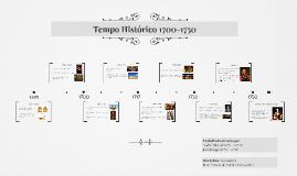 Tempo Histórico 1700-1750