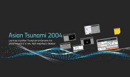 World at Risk: Asian Tsunami 2004 (L11 - 12)