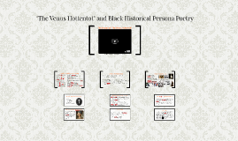The Venus Hottentot and Black Historical Persona Poetry