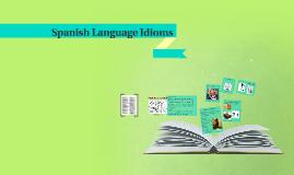 Spanish Language Idioms
