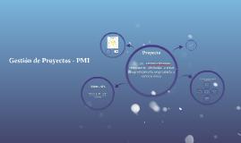 Copy of Gestión de Proyectos - PMI