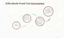 Zelfevaluatie Frank Van Overstraeten