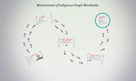 Mistreatment of Indigenous People Worldwide